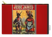 Racist Poster For Jesse James Theatrical Presentation No Location Or Date-2013  Carry-all Pouch