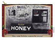 Raw Desert Honey Christmas Card Florence Arizona 2007 Carry-all Pouch