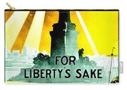 Recruiting Poster - Ww1 - For Liberty's Sake Carry-all Pouch
