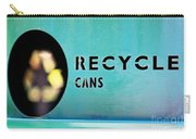 Recycle Cans Carry-all Pouch