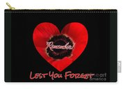 Remember With Love Carry-all Pouch