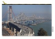 Replacement Of The Easter Span San Francisco Oakland Bay Bridge From Yerba Buena Island Oct 9th 2011 Carry-all Pouch