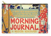 Reproduction Of A Poster Advertising The Morning Journal Carry-all Pouch