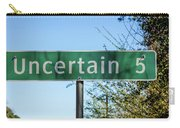 Road Sign To Uncertain, Texas Carry-all Pouch
