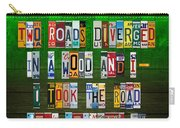 Robert Frost The Road Not Taken Poem Recycled License Plate Lettering Art Carry-all Pouch