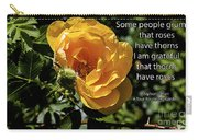 Roses Have Thorns Carry-all Pouch