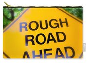 Rough Road Ahead Carry-all Pouch
