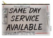 Same Day Service Available Carry-all Pouch
