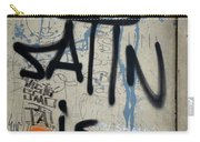 'satin Is Satan' Graffiti - Bucharest Romania Carry-all Pouch