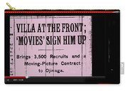 Screen Capture  Newspaper Article  Mutual Film Corporation's  The Life Of General Villa 1914-2013 Carry-all Pouch