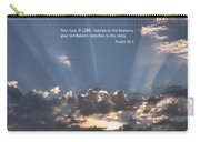 Scripture And Picture Psalm 36 5 Carry-all Pouch