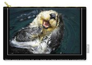 Sea Otter Motivational  Carry-all Pouch by Fabrizio Troiani