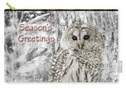 Season's Greetings Card Winter Barred Owl Carry-all Pouch