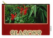 Season's Greetings Holiday Card - Crocosmia Carry-all Pouch