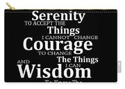 Serenity Prayer 5 - Simple Black And White Carry-all Pouch