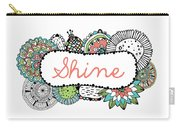 Shine Part 2 Carry-all Pouch