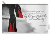 Shoes Transform You Carry-all Pouch