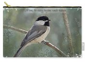 Simply Chickadee With Verse Carry-all Pouch