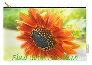 Sing In The Sunshine Carry-all Pouch