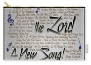 Sing Unto The Lord A New Song Carry-all Pouch