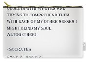 Socrates Quote Carry-all Pouch
