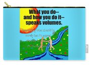Speaks Volumes Carry-all Pouch