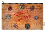 Spice Up Your Life Carry-all Pouch