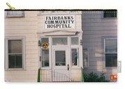 St. Joseph's Hospital Fairbanks Alaska The Chena River 1969 Carry-all Pouch