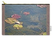 Sympathy Greeting Card - Autumn Lily Pads Carry-all Pouch
