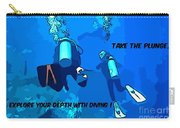 Take The Plunge Carry-all Pouch