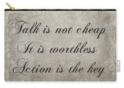 Talk Is Not Cheap It Is Worthless - Action Is Key - Poem - Emotion Carry-all Pouch