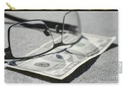 Ten Dollar And Eyeglasses Carry-all Pouch