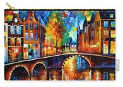 The Bridges Of Amsterdam - Palette Knife Oil Painting On Canvas By Leonid Afremov Carry-all Pouch