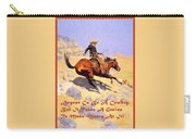 The Cowboy With Quote Carry-all Pouch