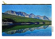 The Desiderata And Lake Sherburne Carry-all Pouch