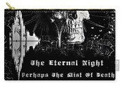 The Eternal Night Carry-all Pouch