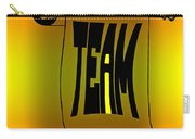 The I In Team Carry-all Pouch by Steve Harrington