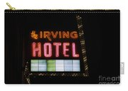 The Irving Hotel Vintage Sign Carry-all Pouch