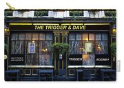 The Trigger And Dave Pub Carry-all Pouch