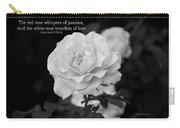 The White Rose Breathes Of Love Carry-all Pouch