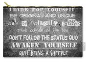 Think For Yourself - Graffiti Art Carry-all Pouch by Absinthe Art By Michelle LeAnn Scott