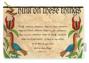 Think On These Things Fraktur Carry-all Pouch