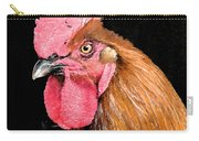this Rooster Means Business Carry-all Pouch