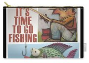 Time To Go Fishing Carry-all Pouch