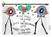 To Fall In Love Carry-all Pouch