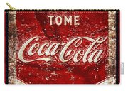 Tome Coca Cola Classic Vintage Rusty Sign Carry-all Pouch