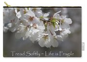 Tread Softly - Life Is Fragile Carry-all Pouch