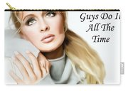 Tribute Mindy Mccready Guys Do It All The Time Carry-all Pouch