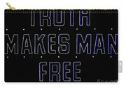 Truth Makes Man Free Carry-all Pouch