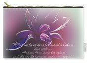 Tulip Magnolia And Albert Pike Quotation Carry-all Pouch